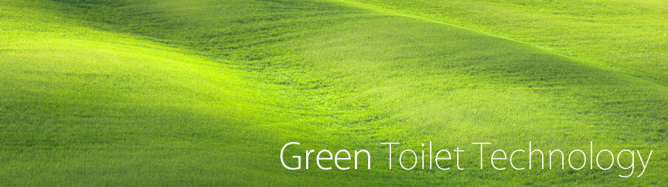 Green Toilet Technology